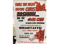 Christmas Bash 2017. Come and see WHAMTASTIC, Hot and cold Buffett, amazing raffle prizes.