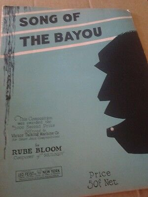 SHEET MUSIC SONG OF THE BAYOU BY RUBE BLOOM