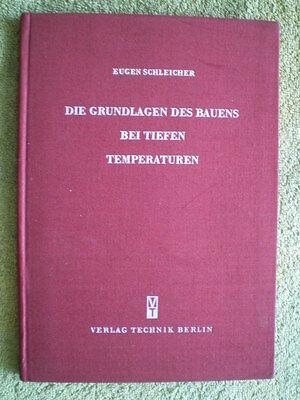 Bauen bei tiefen Temperaturen - DDR Buch 1952 Bau Winterbau Mörtel Beton Stahlba