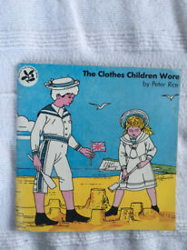Vintage 1970s 'The Clothes Children Wore' (National Trust Children's Series) p/back book. Peter Rice