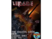 Wildside at the Baileys, Deri at 5.00pm