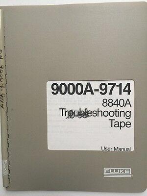 Fluke 9000a-9714 8840a Troubleshooting Tape User Manual Pn 745026 Wschematics