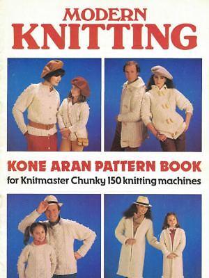Modern Knitting Kone Aran Pattern Book for Knitmaster Chunky 150 Knit Machines