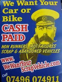 We want your scrap vehicle, cash paid will collect. Non runners, Mot failures or abandoned vehicles.