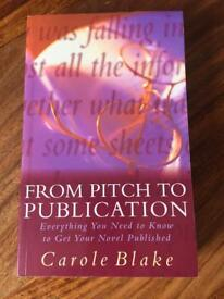From Pitch to Publication Book BRAND NEW by Carole Blake