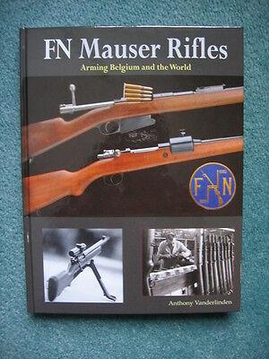 Fn Mauser Rifles   Vanderlinden   Brand New Books   Signed