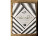 The Part-Time Vegetarian: Flexible Recipes to Go (Nearly) Meat-Free recipe book (new)