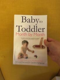 Baby To Toddler Month By Month by Simon Cave and Caroline Fertleman