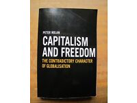 Capitalism and Freedom: The Contradictory Character Of Globalisation by Nolan, Peter