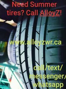 Need Summer tires ?   / Besoin de Pneus dété  ? Appelez / Call AlloyZ !