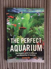Hamlyn The Perfect Aquarium. The Complete Guide To Setting Up And Maintaining An Aquarium.