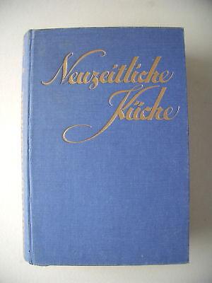 Die neuzeitliche Küche ca. 1930 Kochbuch Kochen