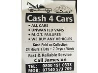 Cash 4 Cars Unwanted Cars Unwanted Vans M.O.T Failure
