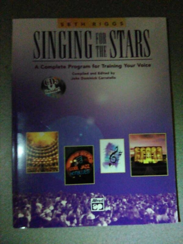Seth Riggs Singing for the Stars, A  Complete Program for Training Your Voice