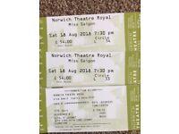 Miss Saigon Theatre tickets x 2 for Saturday 18th August 7.30pm