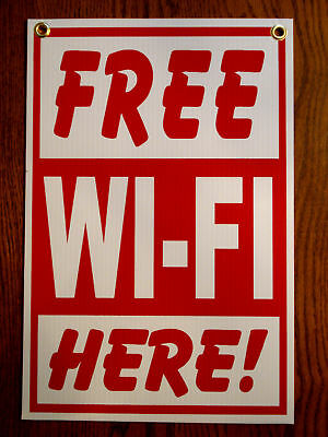 Free Wi-fi Here Coroplast Indooroutdoor Sign 12x18 New