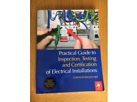 Practical Guide to Inspection, Testing & Certification of Electrical Installations
