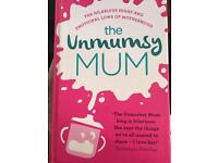 BRAND NEW - The Unmumsy Mum + How To Have A Baby And Not Loose Your Shit