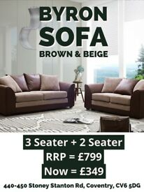SUPER SALE BYRON SOFA ONLY £350 FOR 3+2 FREE DELIVERY WITHIN 7 DAYS. WHILE STOCK LASTS