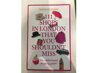 111 Shops in London That You Shouldn't Miss (Shopping Guide) - Kirstin Von Glasow (Like New)
