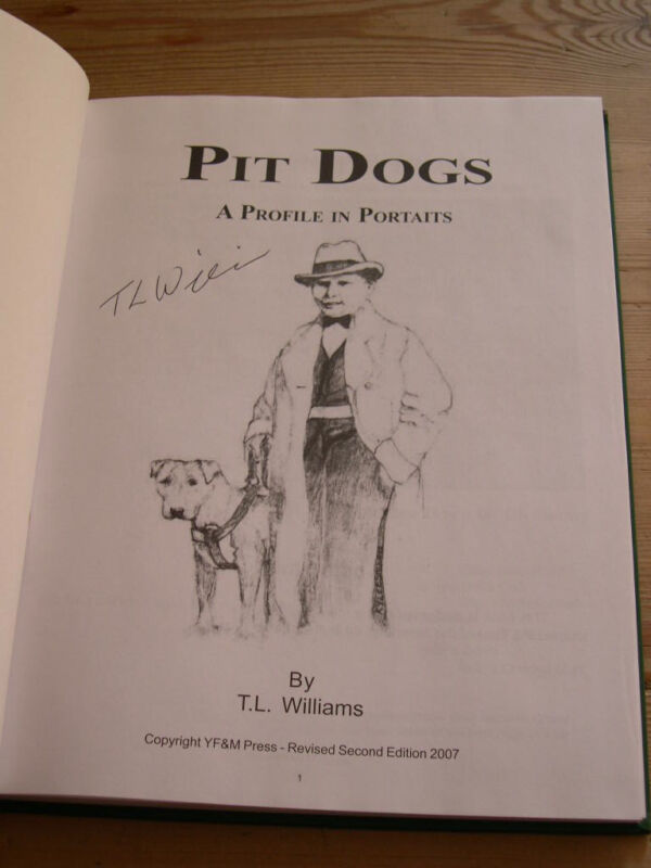 """RARE PIT BULL TERRIER DOG BOOK """"PIT DOGS & BRAVEHEART"""" BY WILLIAMS SIGNED LTD ED"""