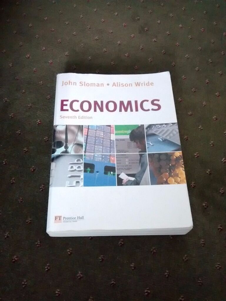 Economics - John Sloman textbook (7th edition)