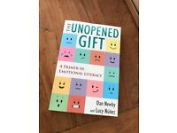The Unopened Gift- A Primer in Emotional Literacy by Dan Newby