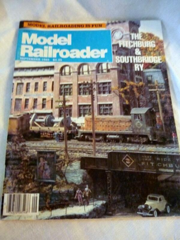 MODEL RAILROADER SEPTEMBER 1985 MAGAZINE ISSUE FITCHBURG & SOUTHBRIDGE RY