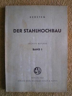 Stahlhochbau Band 1 von 1953, Eisen Stahl Nieten Schweißen Balkenträger Stützen