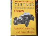The Restoration of Vintage & Thoroughbred Cars, Wheatley & Morgan