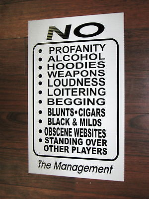 Gaming / Internet Cafe Business Sign Things Not Allowed