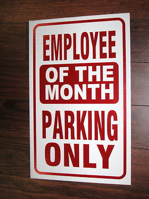General Business Sign Employee Of The Month Parking