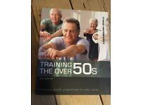 Training the Over 50s: Developing Programmes for Older Clients (Fitness Professionals) book