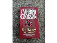Brand New Book Bill Bailey An Omnibus by Catherine Cookson
