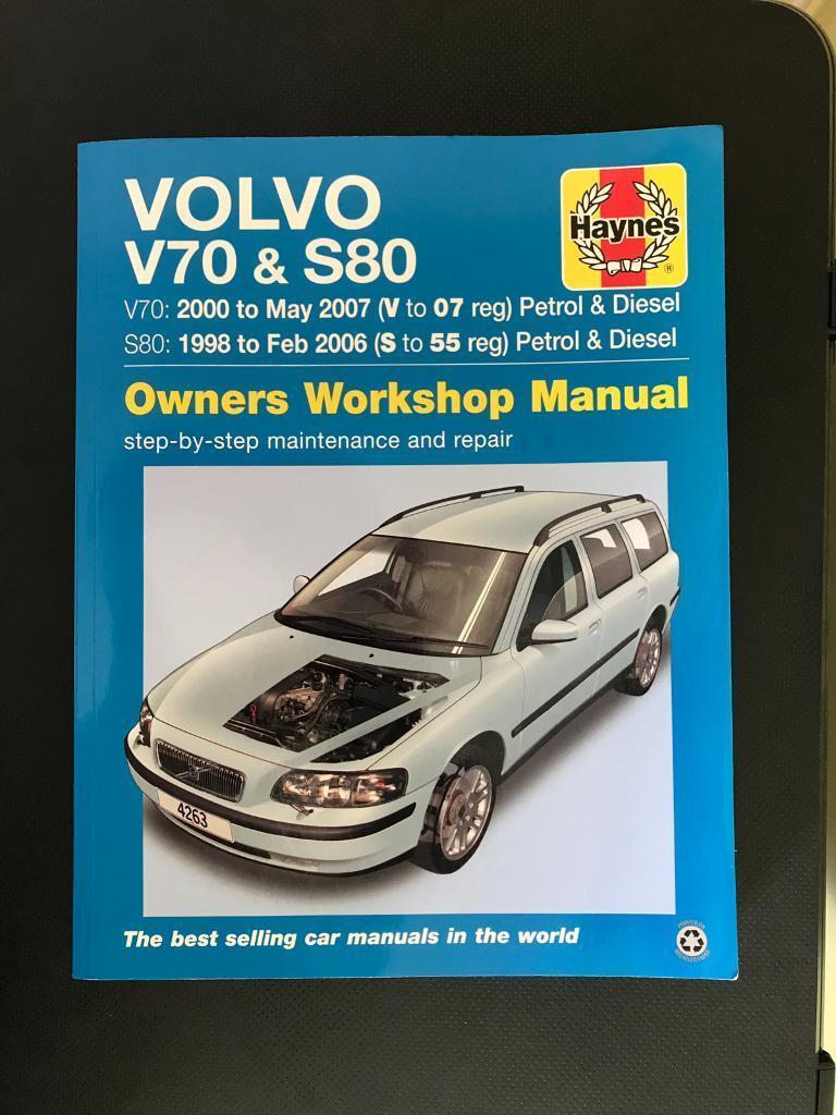 Volvo V70 S80 Haynes Manual.