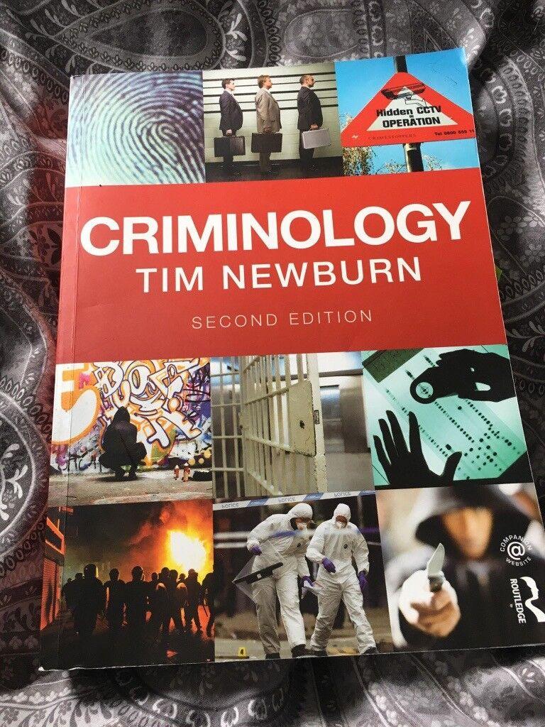 Criminology by tim newburn.