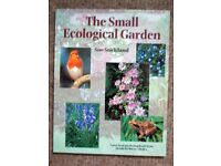 The Small Ecological Garden - a large paperback book by Sue Stickland