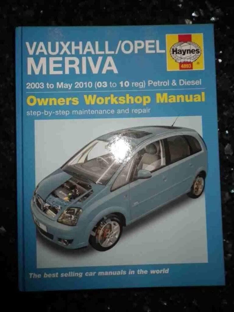 Haynes Vauxhall/Opel Meriva (2003 to 2010) Owners Workshop Manual - As New