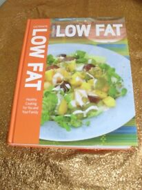 Ultimate Low Fat: Healthy Cooking for You and Your Family Hardcover