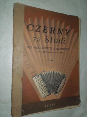 FISARMONICA CZERNY 75 STUDI PER FISARMONICA A PIANOFORTE EDIZ.RICORDI ANNO 1945