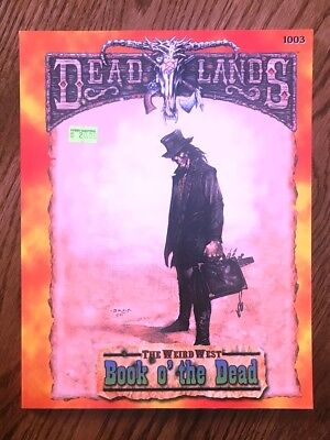 Pinnacle Entertainment 1003 Deadlands  The Weird West   Book O The Dead  New