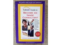 FAB JOB GUIDE TO BECOME AN IMAGE CONSULTANT BY TAG GOULET & RACHEL GUREVICH - NEW