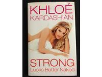 Khloe Kardashian Strong Looks Better Naked Hard Back Book