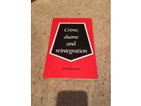 Crime, Shame and Reintegration [Criminology Book]