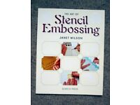 The Art of Stencil Embossing - a paperback book by Janet Wilson