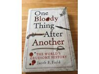 Gruesome history book - One bloody thing after another