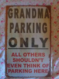 cartel signboard metal, grandma parking only