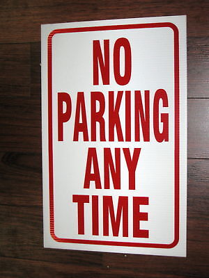 General Business Sign No Parking Any Time