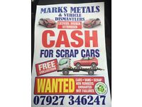 Scrap cars wanted 07927 346247 spares or repairs damaged non runners