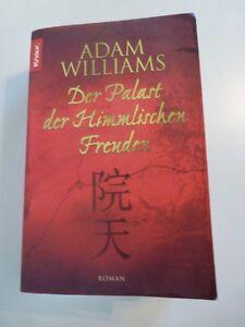Adam WILLIAMS : Der Palast der Himmlischen Freuden / 2005 - TOP - Gerasdorf bei Wien, Österreich - Adam WILLIAMS : Der Palast der Himmlischen Freuden / 2005 - TOP - Gerasdorf bei Wien, Österreich